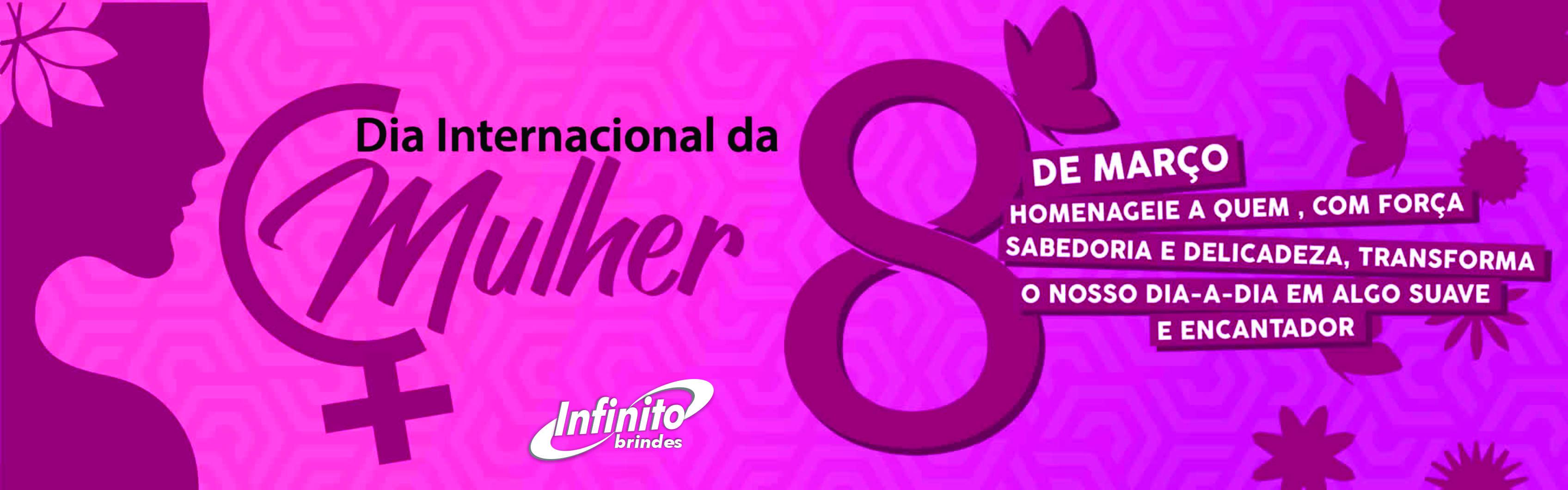 o Dia Internacional da Mulher